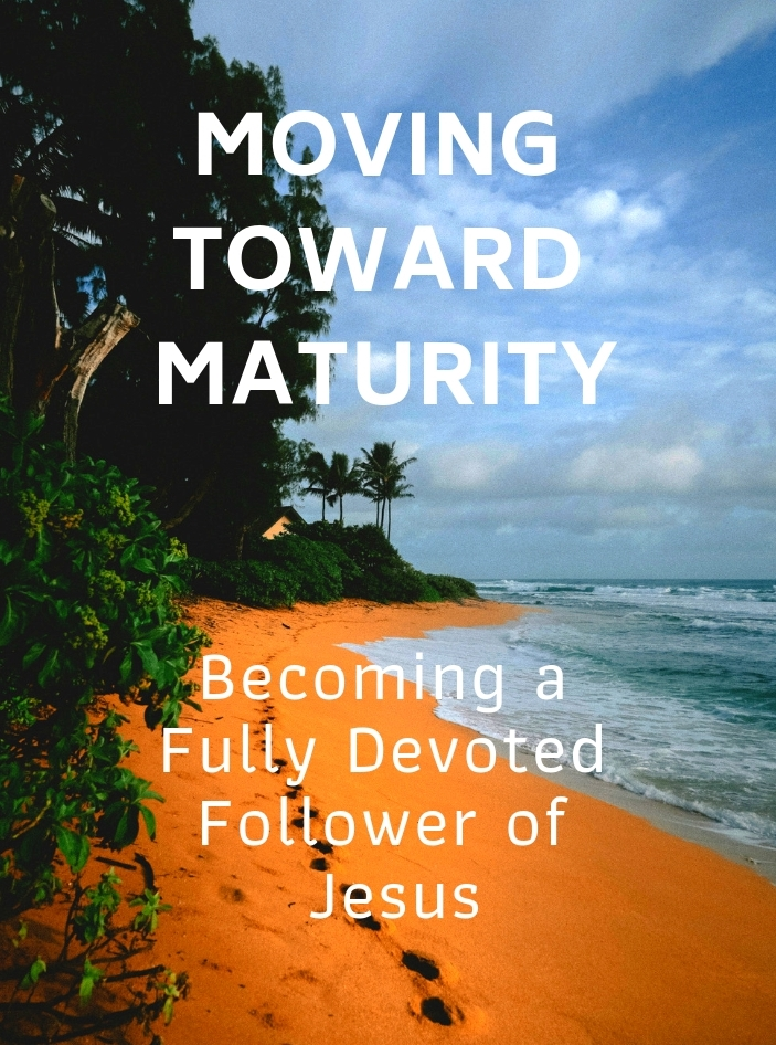 Moving Toward Maturity