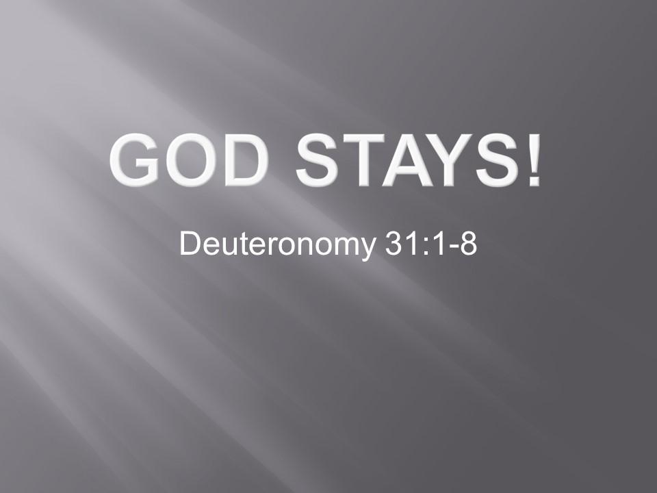 God Stays!