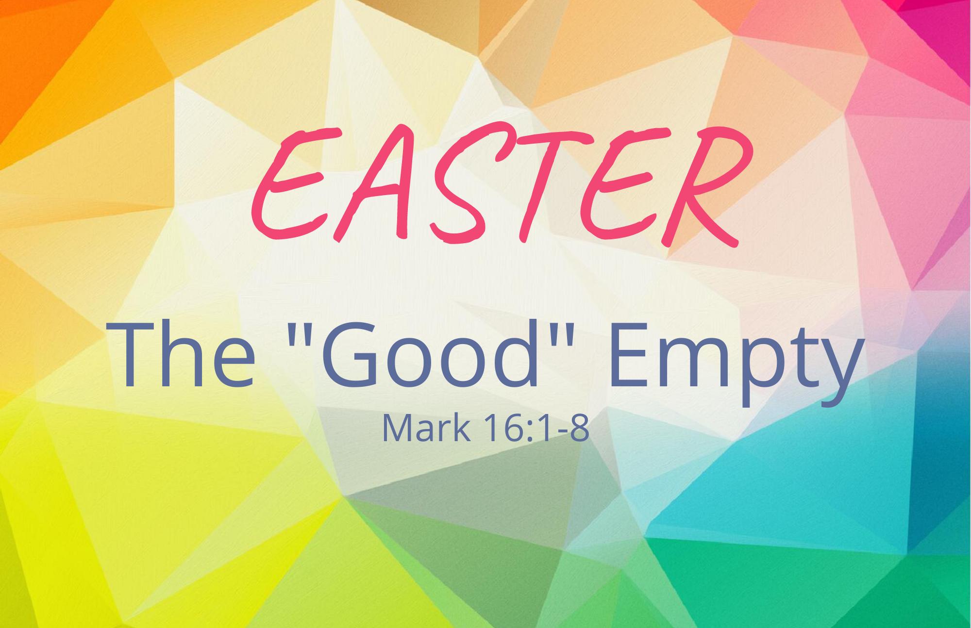 """The """"Good"""" Empty"""