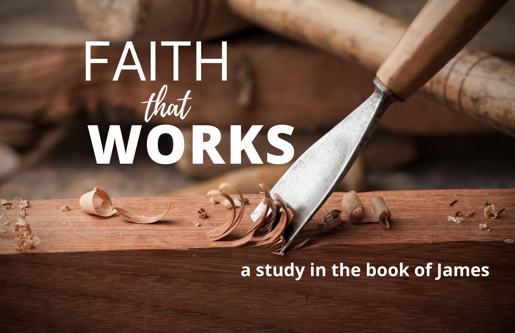 Faith that Works as Doers of the Word
