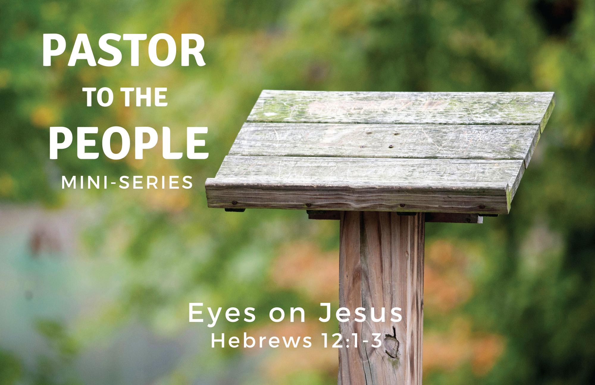 Eyes on Jesus
